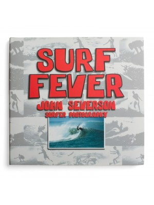 Livre de Surf: JOHN SEVERSON - Masters of Surf Photography - Surf Fever (Volume 1) (signé)