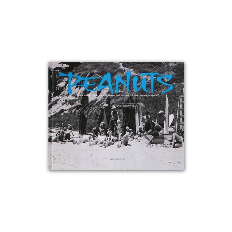 Livre de Surf: PEANUTS - George Peanuts Larson (texte de Craig Lockwood)