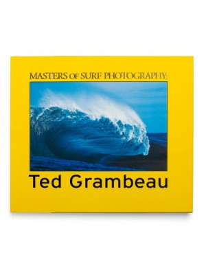 Livre de Surf: TED GRAMBEAU - Masters of Surf Photography (Volume 4)