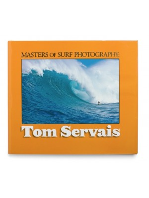 Livre de Surf: TOM SERVAIS - Masters of Surf Photography (Volume 5)