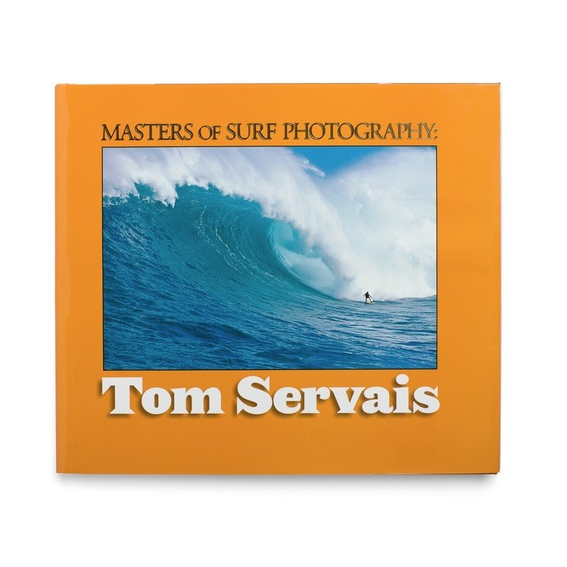 Livre de Surf: TOM SERVAIS - Masters of Surf Photography (Volume 5)