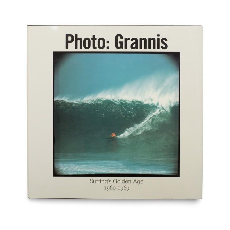Livre de Surf: LEROY GRANNIS - Surfing's Golden Age 1960-1969