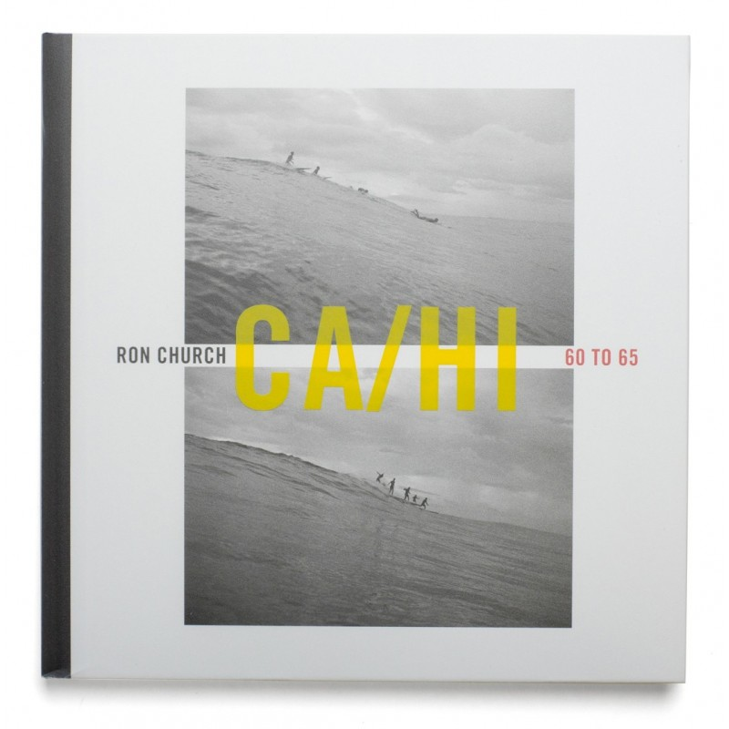 Livre de Surf: RON CHURCH - Pioneer Series Volume 3 - Califonie et Hawaii