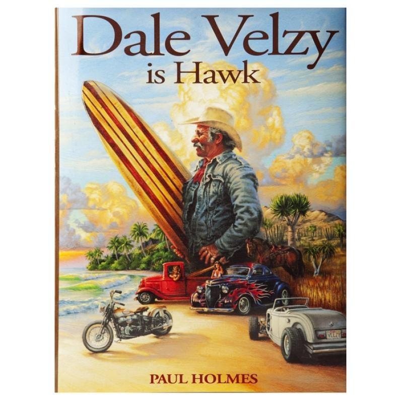Livre de Surf: PAUL HOLMES - Dale Velzy Is Hawk