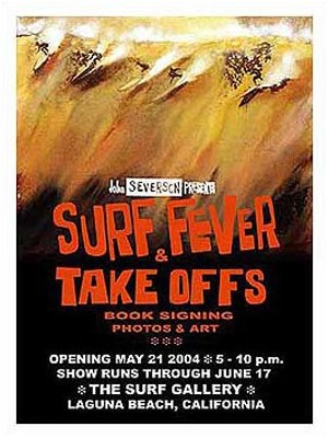 Affiche événement JOHN SEVERSON 'Surf Fever & Take Offs'