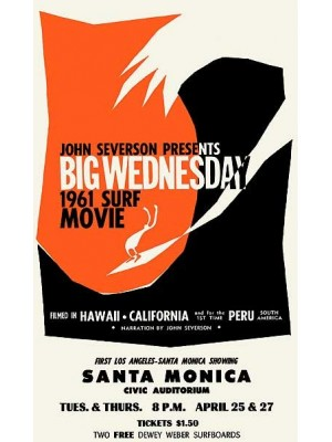 Affiche de Film JOHN SEVERSON 'Big Wednesday'